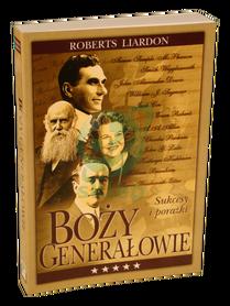 BOŻY GENERAŁOWIE * Roberts Liardon * książka