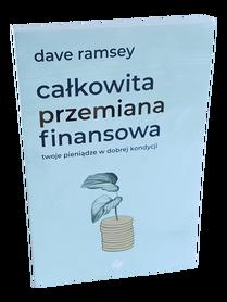 CAŁKOWITA PRZEMIANA FINANSOWA * Dave Ramsey * książka