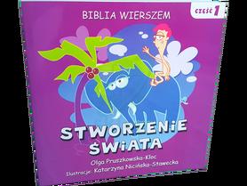 STWORZENIE ŚWIATA * Biblia Wierszem * cz.1 * Olga Pruszkowska-Kloc * książeczka