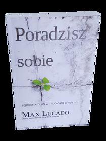 PORADZISZ SOBIE * Max Lucado * książka
