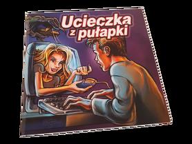 UCIECZKA Z PUŁAPKI * broszura