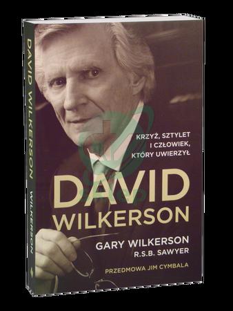 DAVID WILKERSON * Gary Wilkerson, R.S.B. Sawyer * książka (1)