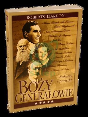 BOŻY GENERAŁOWIE * Roberts Liardon * książka (1)