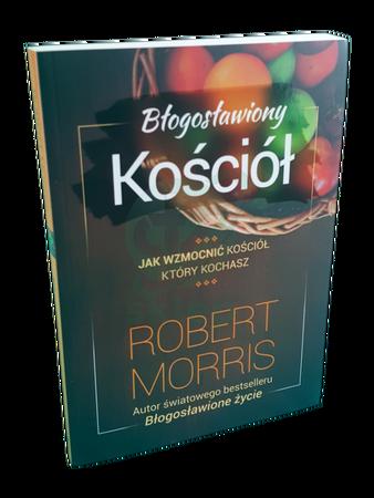 BŁOGOSŁAWIONY KOŚCIÓŁ * Robert Morris * książka (1)