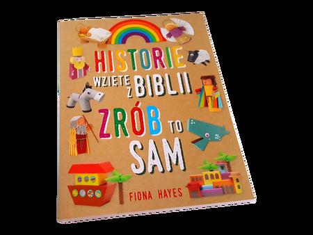 HISTORIE WZIĘTE Z BIBLII / ZRÓB TO SAM * Fiona Hayes * zeszyt interakcyjny